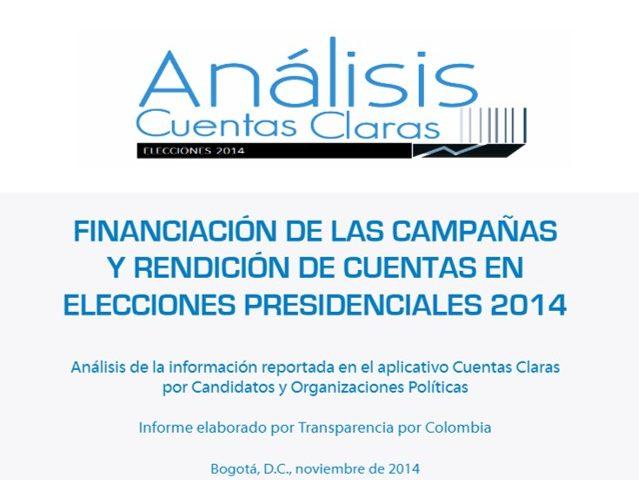 Análisis cuentas claras – Elecciones Presidenciales 2014