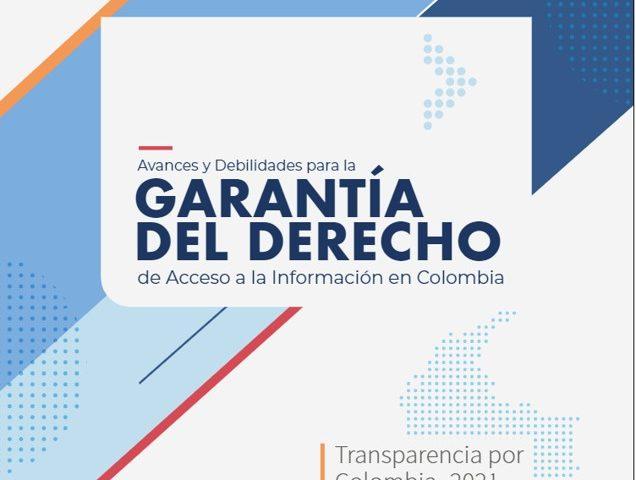 Avances y debilidades para la garantía del derecho de acceso a la información en Colombia