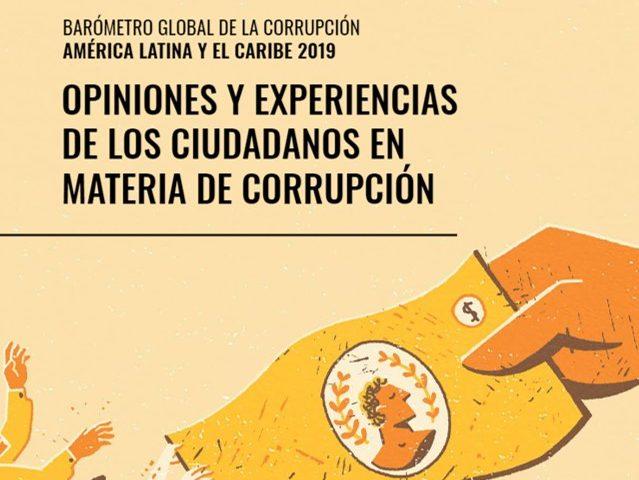 Barómetro Global de la Corrupción América Latina y el Caribe 2019.