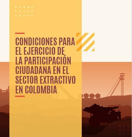 Condiciones para la participación ciudadana en el sector extractivo en Colombia
