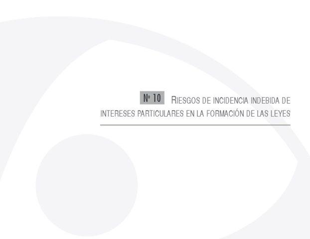 Cuadernos de Transparencia 10. Riesgos de incidencia indebida de Intereses particulares en la formación de las leyes.