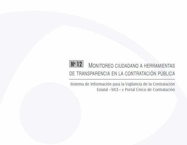 Cuadernos de Transparencia 12. Monitoreo ciudadano a herramientas de Transparencia en la contratación pública