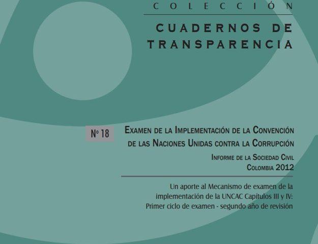 Cuadernos de Transparencia 18. Examen de la implementación de la Convención de las ONU contra la Corrupción.