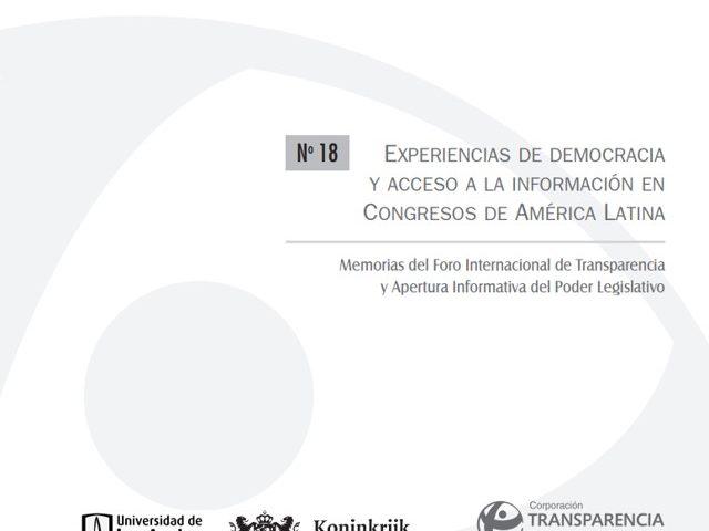 Cuadernos de Transparencia 18. Experiencias de democracia y acceso a la información en Congresos de América Latina