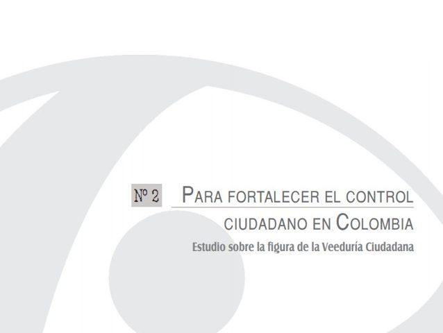 Cuadernos de Transparencia 2. Estudio sobre la figura de la Veeduría Ciudadana.
