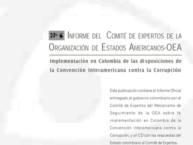 Cuadernos de Transparencia 6. Informe del Comité de Expertos de la Organización de Estados Americanos-OEA