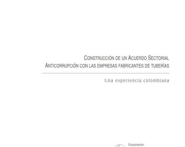 Cuadernos de Transparencia. Acuerdo sectorial anticorrupción con las empresas fabricantes de tuberías.