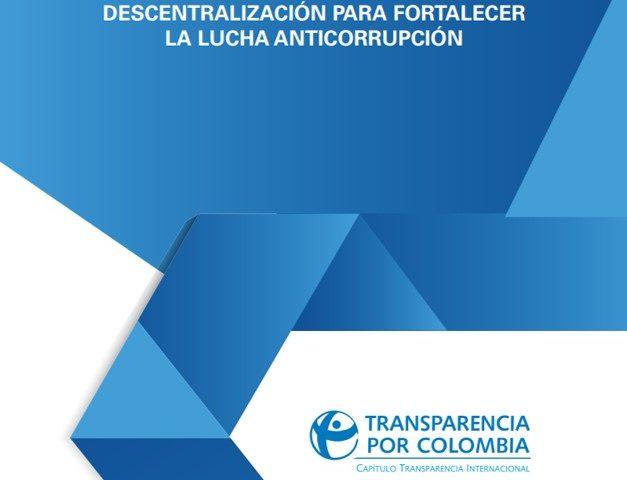 Descentralización para fortalecer la lucha anticorrupción