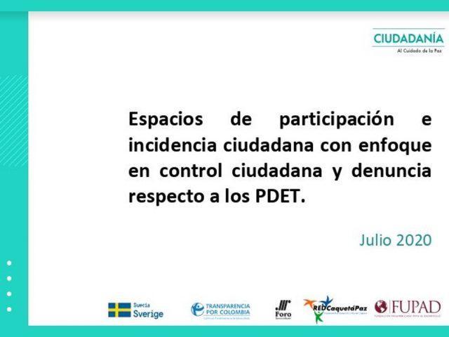Espacios de participación e incidencia en los PDET