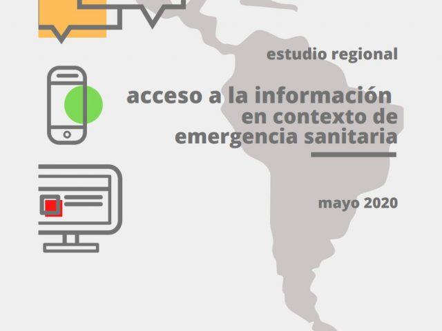 Estudio regional: acceso a la información en contexto de emergencia sanitaria