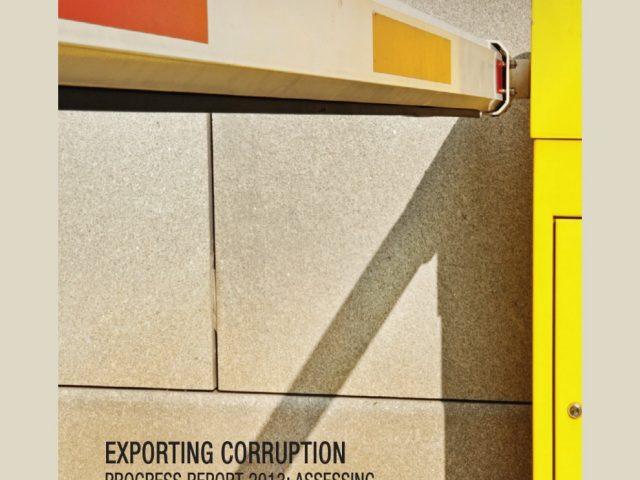 Exportar corrupción: reporte de avance 2013