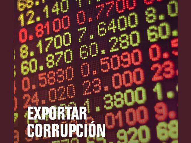 Exportar corrupción: reporte de avance 2015