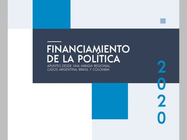 Financiamiento de la política: apuntes desde una mirada regional.