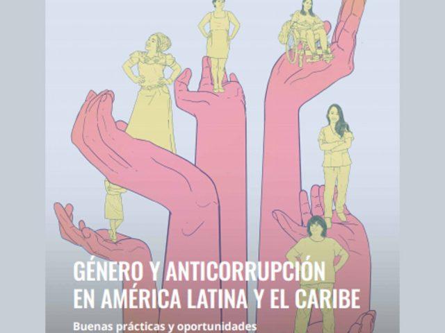 Género y anticorrupción en América Latina y el Caribe
