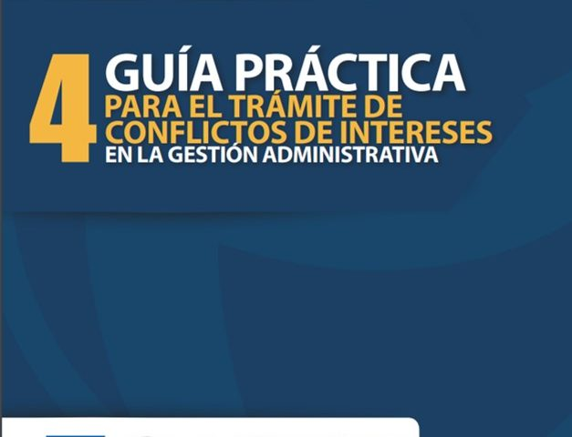 Guía anticorrupción 4. Trámite de conflicto de intereses en la gestión administrativa