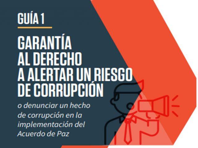Guía para garantizar la denuncia de un hecho y/o riesgo de corrupción