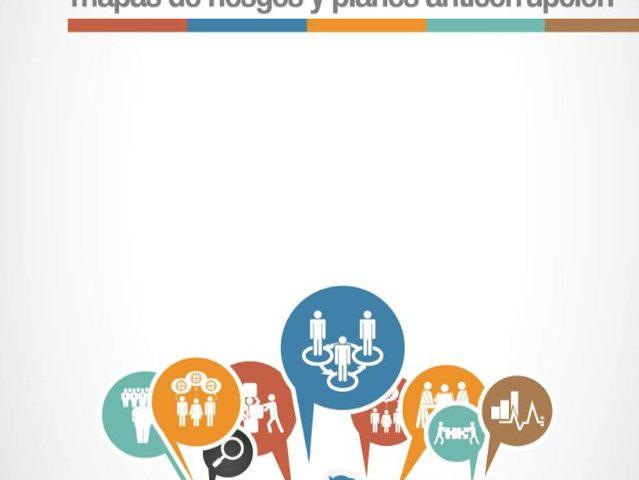 Guía Práctica para la Elaboración de Mapas de Riesgos y Planes Anticorrupción
