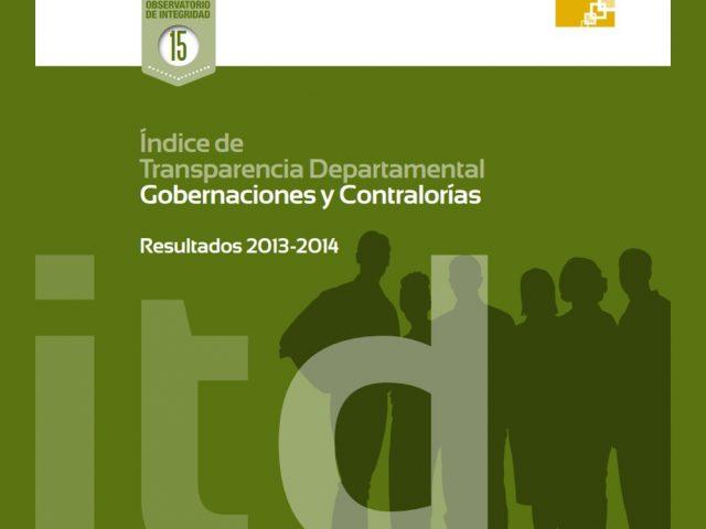 Índice de Transparencia Departamental Resultados 2013 – 2014