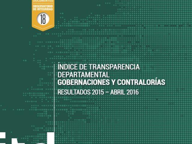Índice de Transparencia Departamental Resultados 2015 – 2016