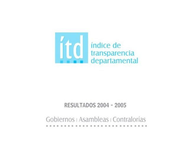 Índice Transparencia Departamental 2004-2005
