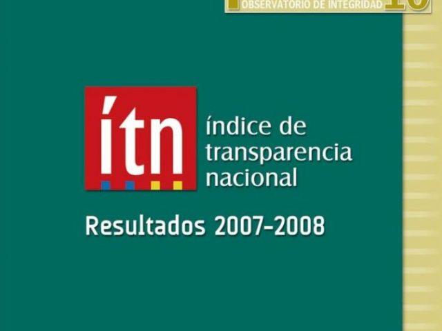 Índice Transparencia Nacional 2007 – 2008