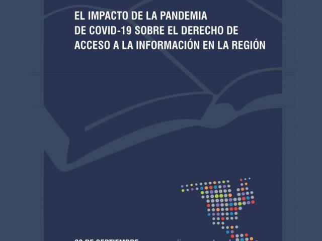 Informe Saber Más XI. El impacto de la pandemia del Covid-19 sobre el derecho de acceso a la información en la región.