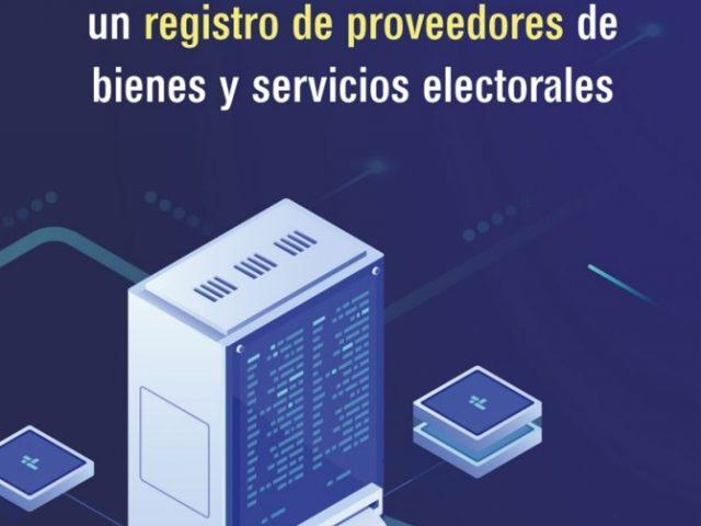 Lineamientos para el desarrollo de un Registro de Proveedores de Bienes y Servicios Electorales