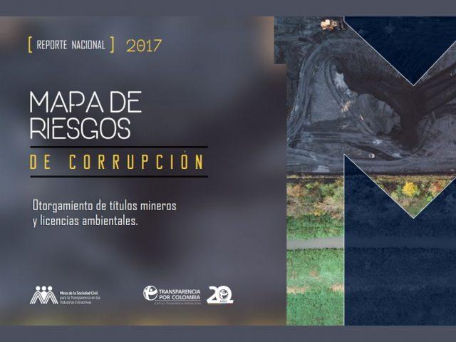 Mapa de riesgos de corrupción. Otorgamiento de títulos mineros y licencias ambientales