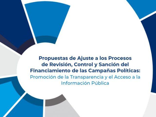 Propuestas de Ajuste a los Procesos de Revisión, Control y Sanción del Financiamiento de Campañas Políticas.