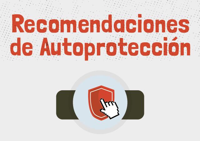 Recomendaciones de autoprotección