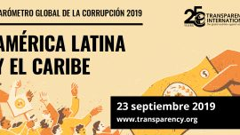 Resultados Barómetro Global de Corrupción para América Latina y el Caribe 2019