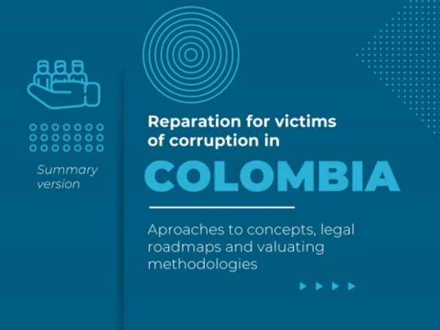 Reparation for victims of corruption in Colombia: aproaches to concepts, legal roadmaps and valuting methodologies