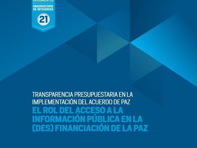 Transparencia presupuestaria en la implementación del Acuerdo de Paz.