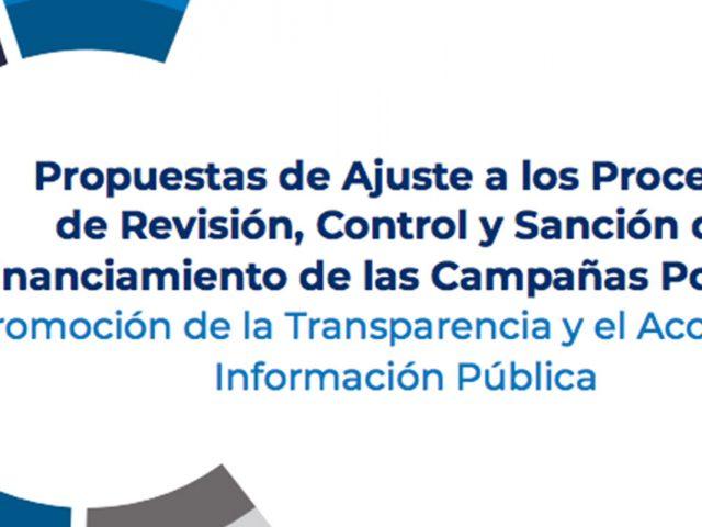 Propuestas de Ajuste a los Procesos de Revisión, Control y Sanción del Financiamiento de Campañas Políticas
