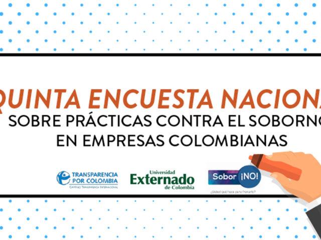 Quinta Encuesta Nacional de Prácticas contra el Soborno en Empresas Colombianas